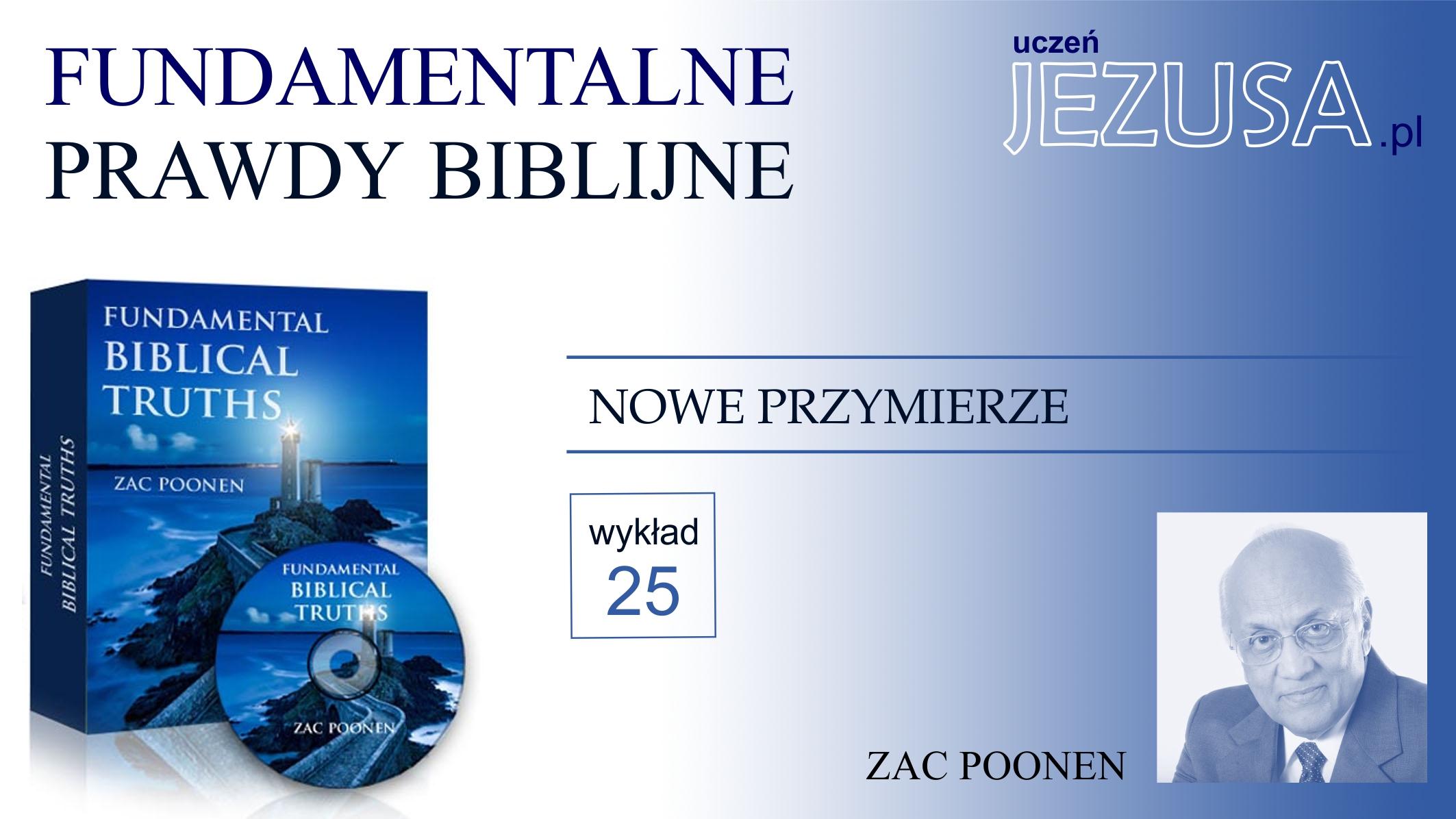 NOWE PRZYMIERZE – Zac Poonen