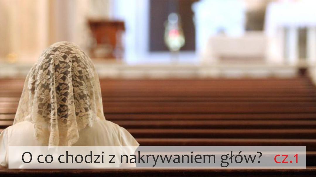 O CO CHODZI Z NAKRYWANIEM GŁÓW cz.1